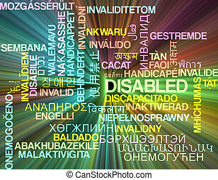 Background concept wordcloud multilanguage international many language illustration of disabled glowing light
