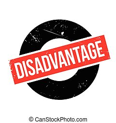 Disadvantage rubber stamp. Grunge design with dust...
