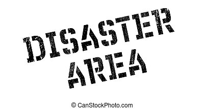 Disaster Area rubber stamp. Grunge design with dust...