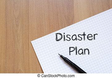 Disaster plan write on notebook