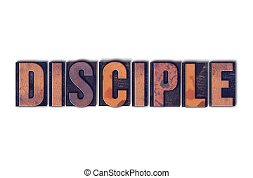 Disciple Concept Isolated Letterpress Word