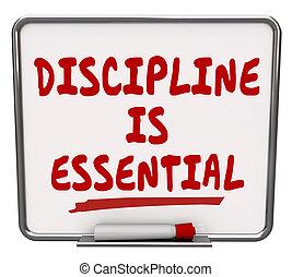 disciplina, é, essencial, palavras, seco apagar placa,...