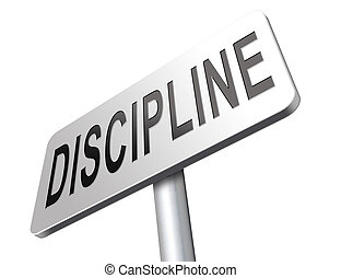 discipline and order - discipline and self motivation road...