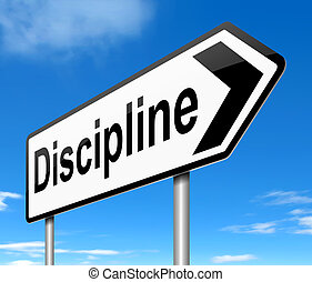 Discipline concept. - Illustration depicting a sign with a...