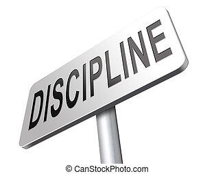 discipline, ordre