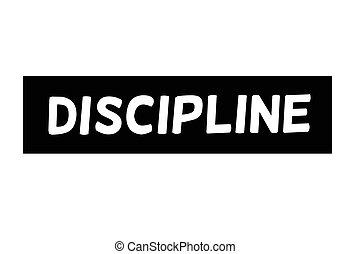 Discipline typographic stamp - Discipline. Typographic stamp...