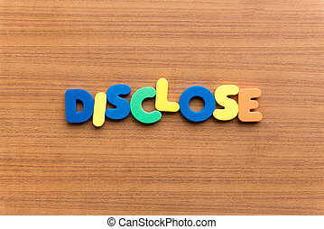 disclose colorful word on the wooden background