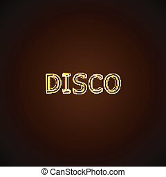 Disco neon sign.