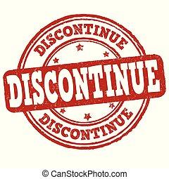 Discontinue grunge rubber stamp