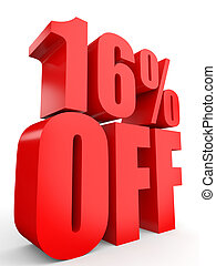 Discount 16 percent off. 3D illustration on white...