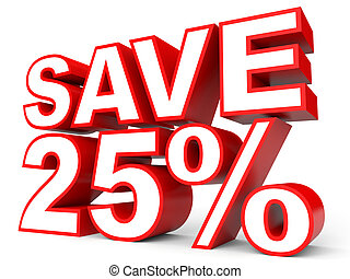Discount 25 percent off. 3D illustration on white...