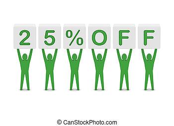 Discount. 25 percent off.