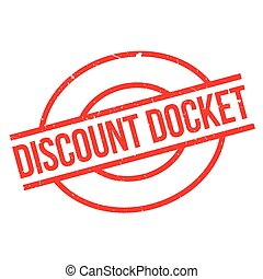 Discount Docket rubber stamp. Grunge design with dust...