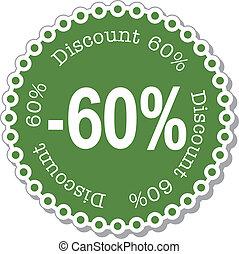 Discount sixty percent
