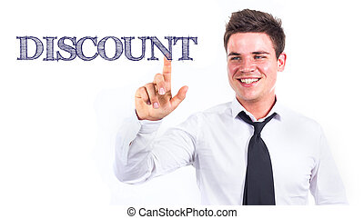 DISCOUNT - Young smiling businessman touching text