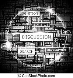 DISCUSSION. Word cloud concept illustration. Wordcloud ...