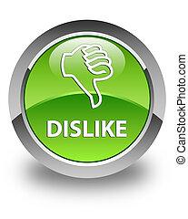 Dislike glossy green round button
