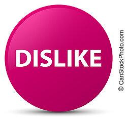 Dislike pink round button