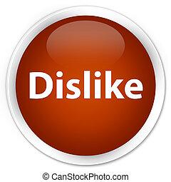 Dislike premium brown round button
