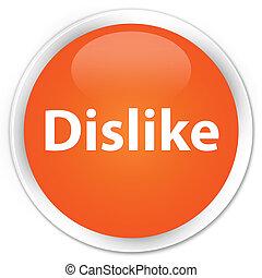 Dislike premium orange round button
