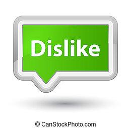 Dislike prime soft green banner button