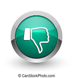 Dislike silver metallic chrome web design green round internet icon with shadow on white background.