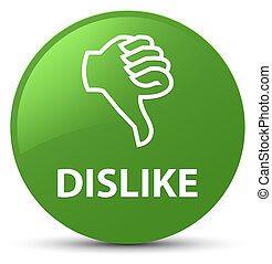 Dislike soft green round button
