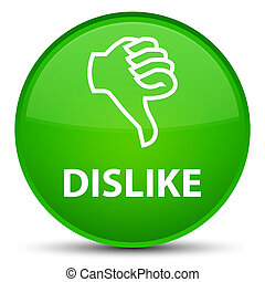 Dislike special green round button