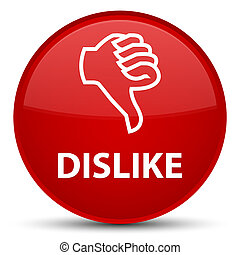 Dislike special red round button