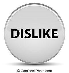 Dislike special white round button