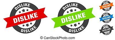 dislike stamp. dislike round ribbon sticker. tag