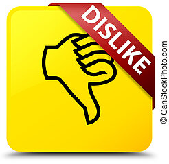 Dislike yellow square button red ribbon in corner