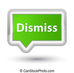Dismiss prime soft green banner button