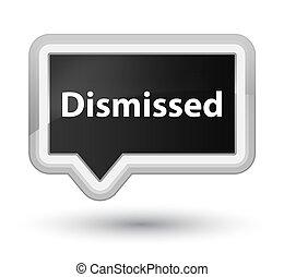 Dismissed prime black banner button