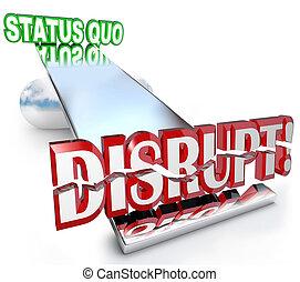 disrupt, palavra, mudanças, estado, quo, novo negócio,...
