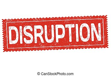 Disruption sign or stamp