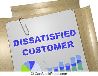 Dissatisfied Customer concept