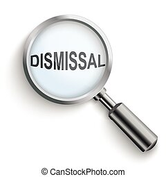 """Dissmissal Black Loupe - Loupe with text """"Dismissal"""" on the ..."""