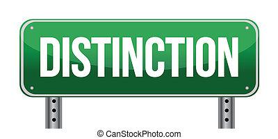 Distinction Road Sign illustration design over a white...