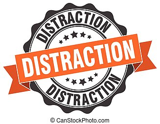 distraction stamp. sign. seal