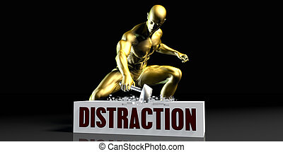 Distraction - Eliminating Stopping or Reducing Distraction...