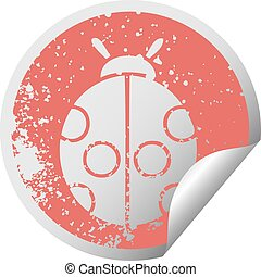 distressed circular peeling sticker symbol lady bug
