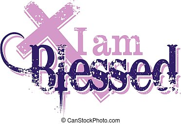 i am blessed - distressed i am blessed design with cross