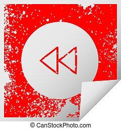 distressed square peeling sticker symbol rewind button
