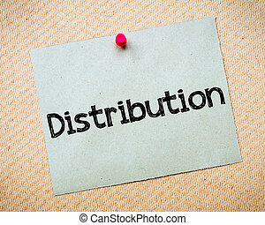 Distribution Message. Recycled paper note pinned on cork board. Concept Image
