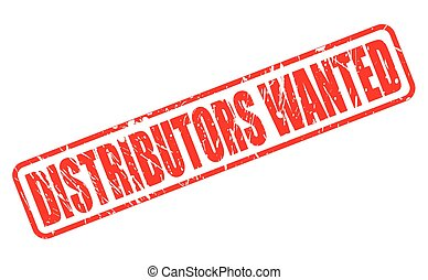 DISTRIBUTORS WANTED red stamp text