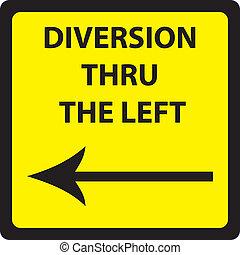 DIVERSION THRU LEFT SIGN SQUARE