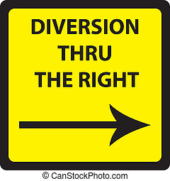 DIVERSION THRU RIGHT SIGN SQUARE