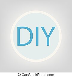DIY (Do It Yourself) acronym- vector illustration
