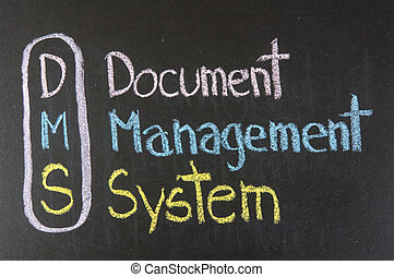 DMS acronym Document Management System, color chalk ...